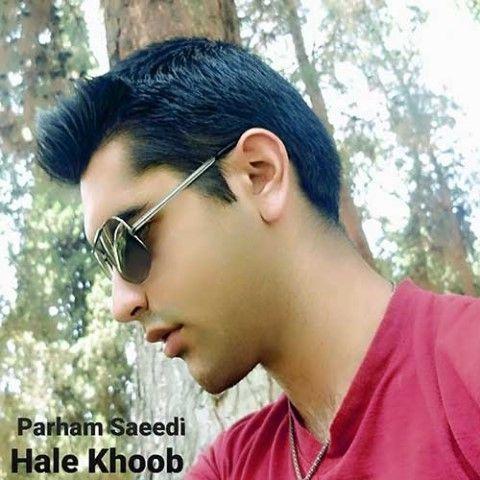دانلود آهنگ حال خوب پرهام سعیدی